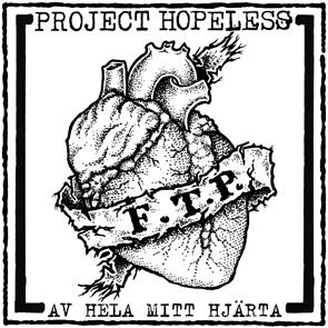 """Project Hopeless """"Av Hela Mitt Hjärta"""" 7"""""""